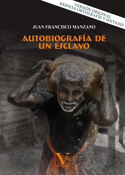 AUTOBIOGRAFÍA DE UN ESCLAVO.