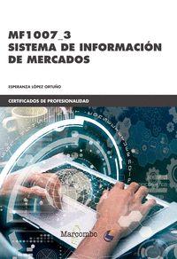 *MF1007_3 SISTEMA DE INFORMACIÓN DE MERCADOS.