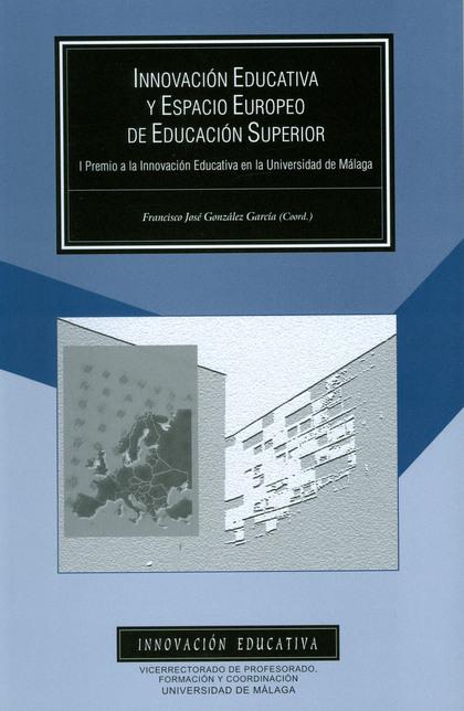INNOVACIÓN EDUCATIVA Y ESPACIO EUROPEO DE EDUCACIÓN SUPERIOR