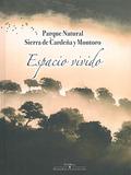 PARQUE NATURAL SIERRA DE CARDEÑA Y MONTORO. ESPACIO VIVIDO