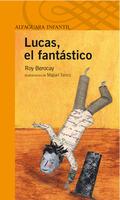 LUCAS, EL FANTÁSTICO