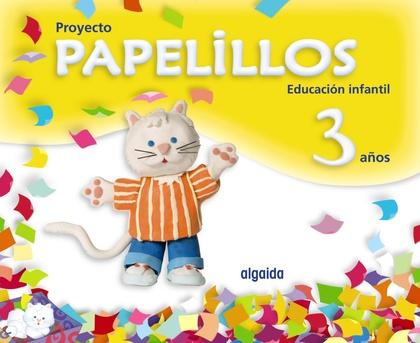 PAPELILLOS, EDUCACIÓN INFANTIL, 3 AÑOS