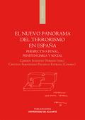 EL NUEVO PANORAMA DEL TERRORISMO EN ESPAÑA : PERSPECTIVA PENAL, PENITENCIARIA Y SOCIAL