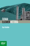 EUSKAL ELIZAREN HISTORIA.