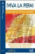¡VIVA LA PERA! : LOS FRUTOS DEL LIBERALISMO ESPAÑOL DEL SIGLO XIX