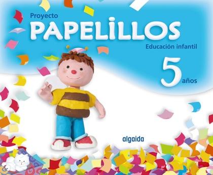 PAPELILLOS, EDUCACIÓN INFANTIL, 5 AÑOS