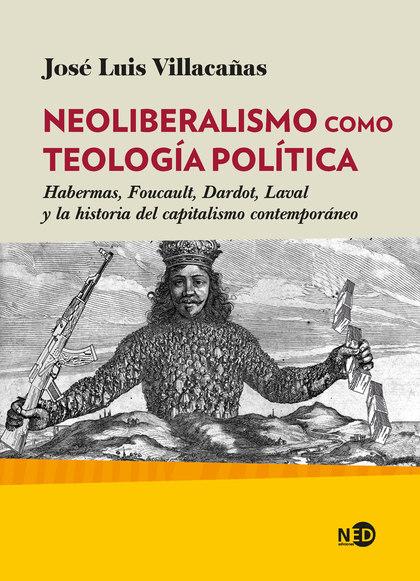 NEOLIBERALISMO COMO TEOLOGIA POLITICA