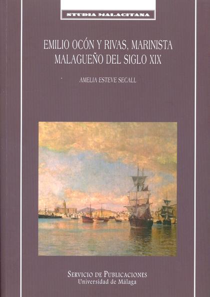 EMILIO OCÓN Y RIVAS, MARINISTA MALAGUEÑO DEL SIGLO XIX