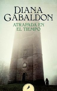ATRAPADA EN EL TIEMPO (SAGA OUTLANDER 2).