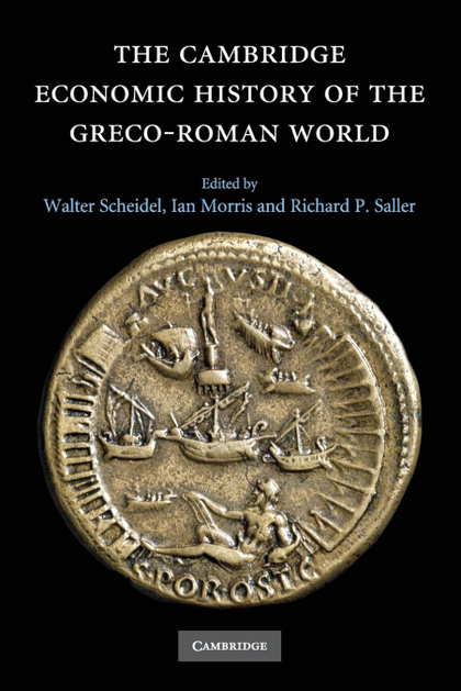THE CAMBRIDGE ECONOMIC HISTORY OF THE GRECO-ROMAN             WORLD.