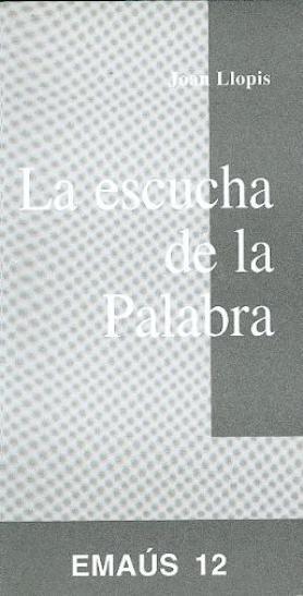 LA ESCUCHA DE LA PALABRA