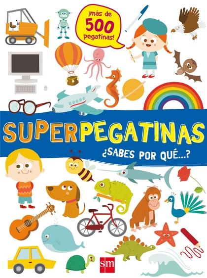 SUPERPEGATINAS DE LOS POR QUÉ