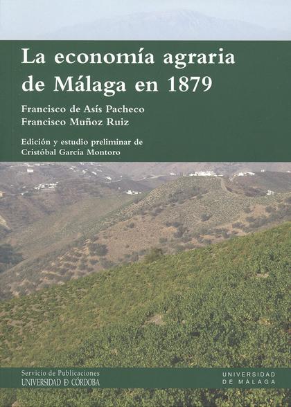 LA ECONOMÍA AGRARIA DE MÁLAGA EN 1879