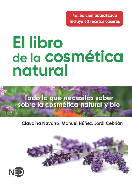 LIBRO DE LA COSMÉTICA NATURAL, EL.
