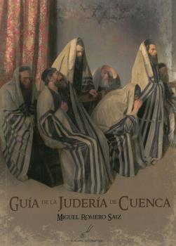 GUÍA DE LA JUDERÍA DE CUENCA.