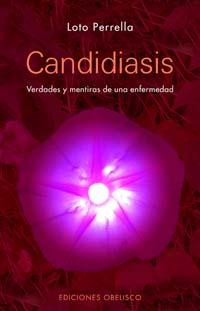 CANDIDIASIS: VERDADES Y MENTIRAS DE UNA ENFERMEDAD