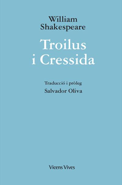 TROILUS I CRESSIDA (ED. RUSTICA).