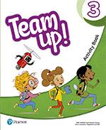TEAM UP! 3 ACTIVITY BOOK PRINT & DIGITAL INTERACTIVE ACTIVITY BOOK -ONLINE PRACT.