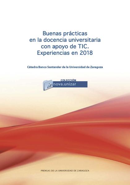 BUENAS PRÁCTICAS EN LA DOCENCIA UNIVERSITARIA CON APOYO DE LAS TIC. EXPERIENCIAS.