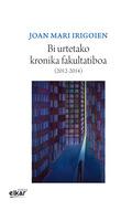 BI URTETAKO KRONIKA FAKULTATIBOA ( 2012-2014 ).