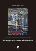 ENTREGAS BREVES Y OTROS INNATISMOS