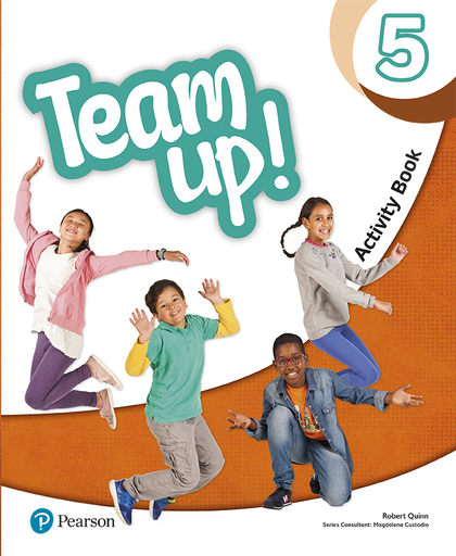 TEAM UP! 5 ACTIVITY BOOK PRINT & DIGITAL INTERACTIVE ACTIVITY BOOK -ONLINE PRACT.