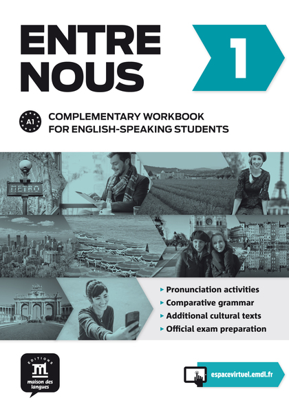 ENTRE NOUS 1 - COMPLEMENTARY WORKBOOK FOR ENGLISH SPEAKING STUDENTS + CD.