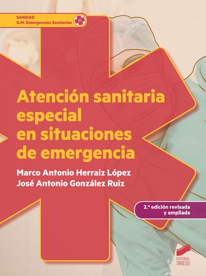 ATENCION SANITARIA ESPECIAL EN SITUACIONES DE EMERGENCIA