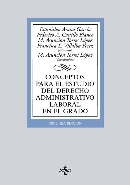 CONCEPTOS PARA EL ESTUDIO DEL DERECHO ADMINISTRATIVO LABORAL