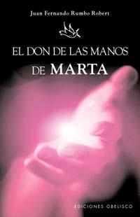 EL DON DE LAS MANOS DE MARTA