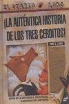¡LA AUTÉNTICA HISTORIA DE LOS TRES CERDITOS!