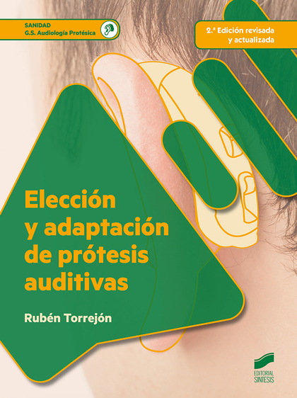 ELECCION Y ADAPTACION DE PROTESIS AUDITIVAS