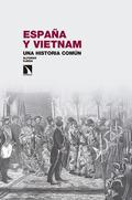ESPAÑA Y VIETNAM. UNA HISTORIA COMÚN..