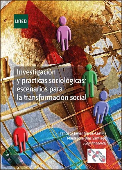 INVESTIGACIÓN Y PRÁCTICAS SOCIOLÓGICAS.