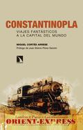 CONSTANTINOPLA. FINAL DE TRAYECTO (EL FINAL DE LOS VIAJES FANTÁSTICOS)