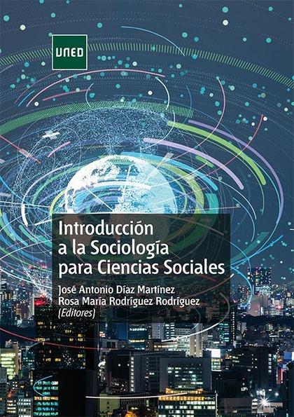 INTRODUCCION A LA SOCIOLOGIA PARA LAS CIENCIAS SOCIALES