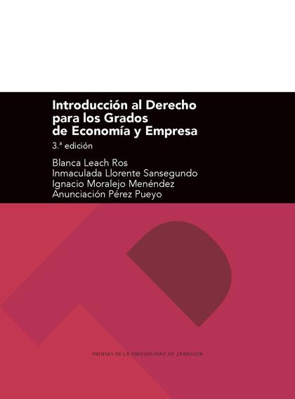 INTRODUCCIÓN AL DERECHO PARA LOS GRADOS DE ECONOMÍA Y EMPRESA. (3ª EDICIÓN)