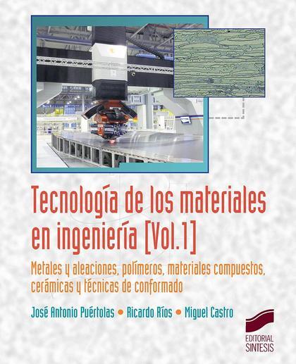 TECNOLOGÍA DE LOS MATERIALES EN INGENIERÍA                                      METALES Y ALEAC
