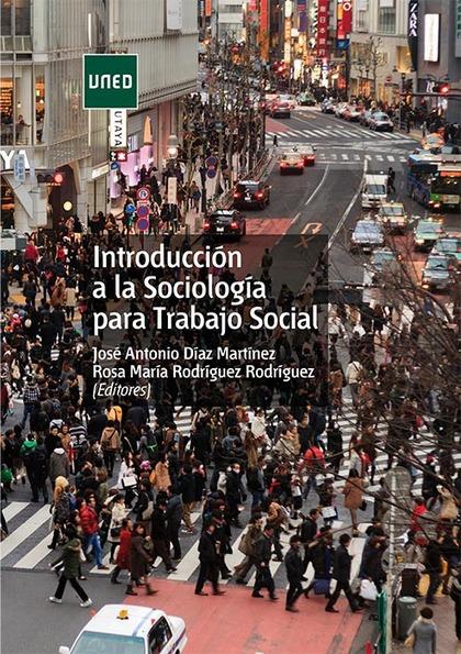 INTRODUCCIÓN A LA SOCIOLOGÍA PARA TRABAJO SOCIAL