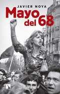 MAYO DEL 68. BARRICADAS MISTERIOSAS: LAS CRÍTICAS DE LA IZQUIERDA AYER Y HOY