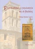 ESPIRITUALIDAD Y CONVIVENCIA EN EL AL-ANDALUS