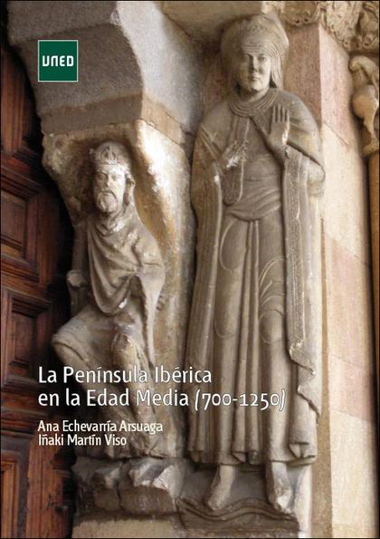 LA PENÍNSULA IBÉRICA EN LA EDAD MEDIA (700-1250).