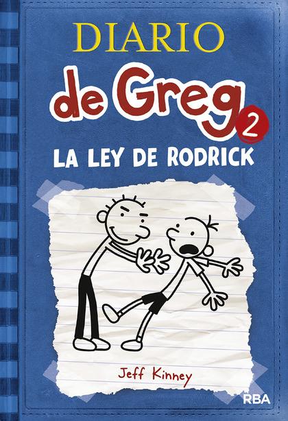 DIARIO DE GREG 2 LA LEY DE RODRICK. CONTINUACION DEL BESTSELLER DIARIO DE GREG UN PRINGAO TOTAL