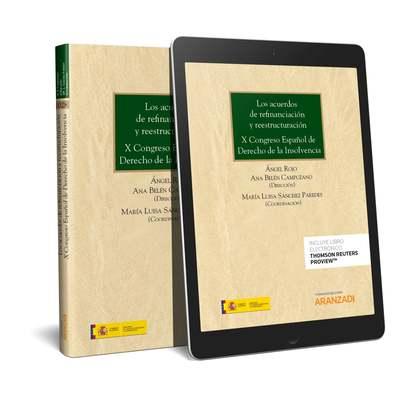 LOS ACUERDOS DE REFINANCIACIÓN Y REESTRUCTURACIÓN. X CONGRESO ESPAÑOL DE DERECHO