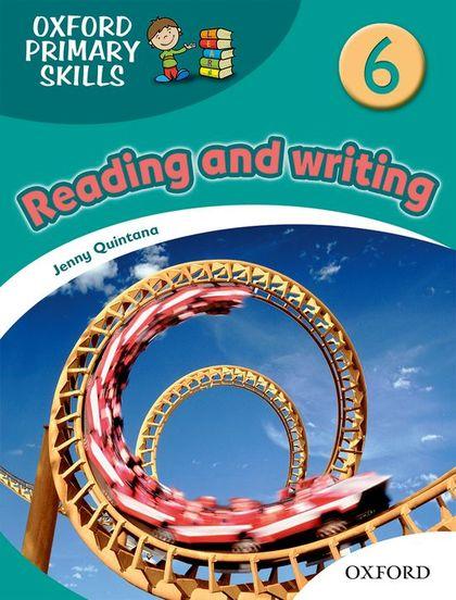 OXFORD PIRMARY SKILLS.READING AND WRITING 6