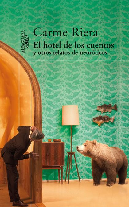 EL HOTEL DE LOS CUENTOS Y OTROS RELATOS