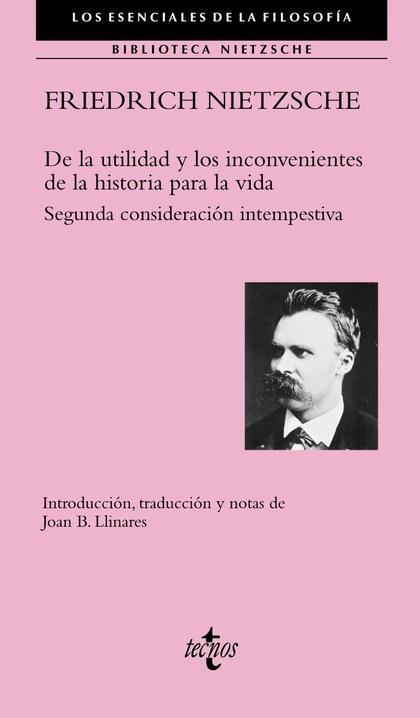 DE LA UTILIDAD Y LOS INCONVENIENTES DE LA HISTORIA PARA LA VIDA. SEGUNDA CONSIDERACIÓN INTEMPES