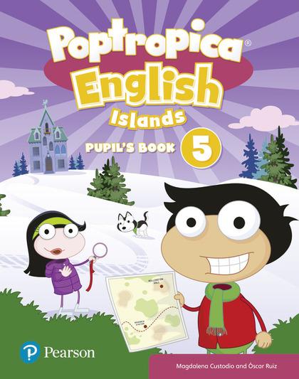 POPTROPICA ENGLISH ISLANDS 5 PUPIL´S BOOK PRINT & DIGITAL INTERACTIVEPUPIL´S BOO.