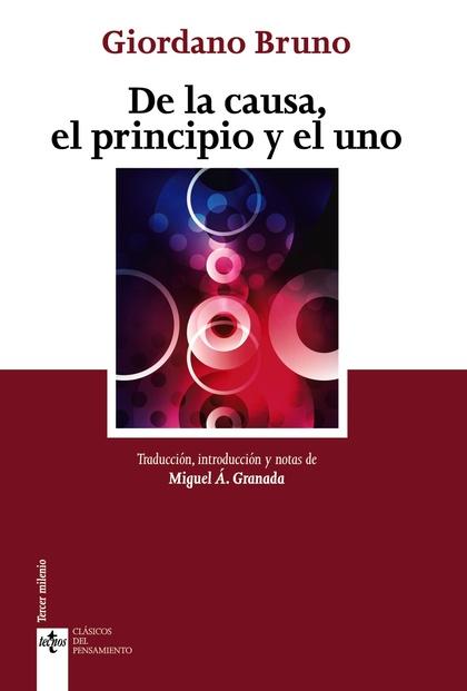 DE LA CAUSA, EL PRINCIPIO Y EL UNO.