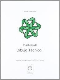 PRÁCTICAS DE DIBUJO TÉCNICO I.
